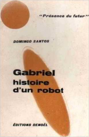 Gabriel, histoire d'un robot