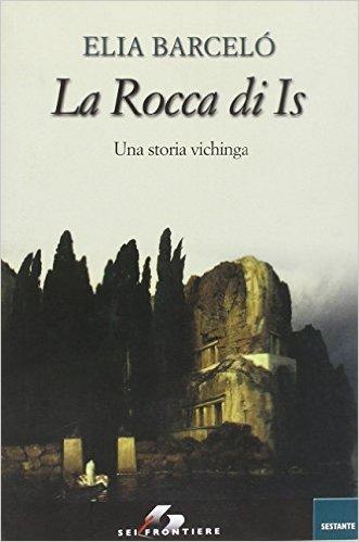 La rocca di Is. Una storia vichinga