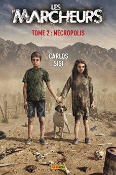 Les Marcheurs T02: Nécropolis