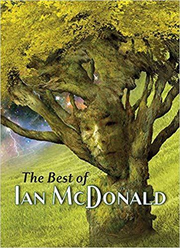 The Best of Ian McDonald